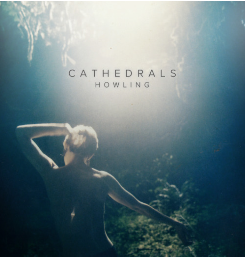 Cathedrals, Howling