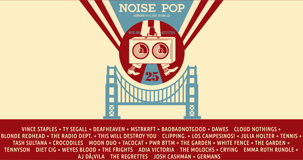Noise Pop, Noise Pop Music Festival, Noise Pop fest, 25th anniversary Noise Pop