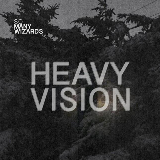So Many Wizards, Heavy Vision
