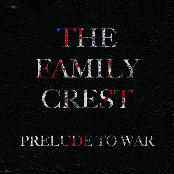 The Family Crest, Prelude to War