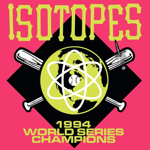 Isotopes, 1994 World Series Champions
