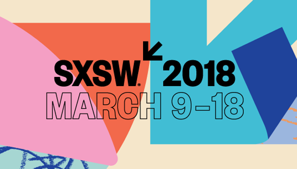 SXSW, SXSW 2018, South by Southwest