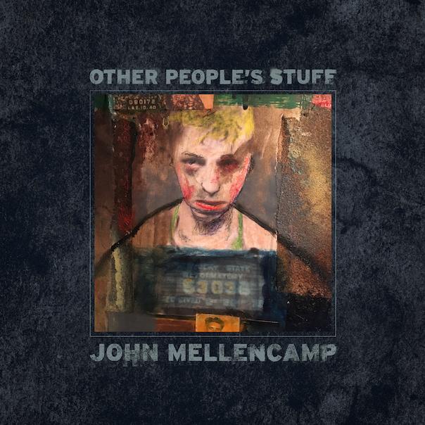 John Mellencamp, Other People's Stuff