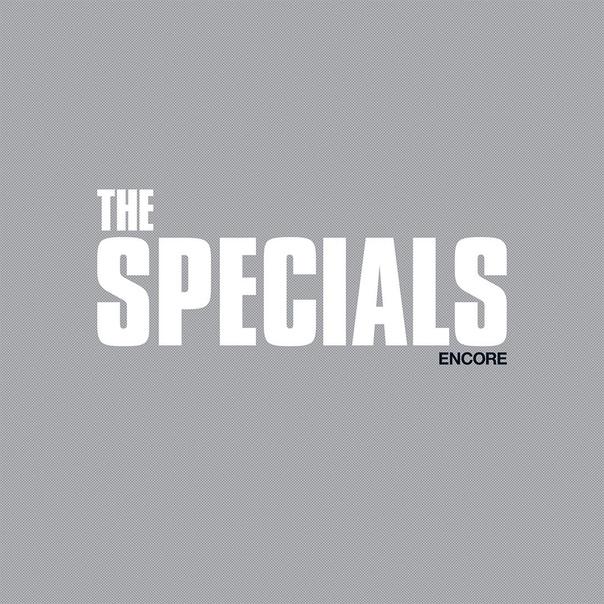 The Specials, Encore