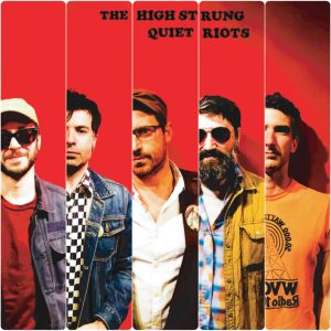 The High Strung, Quiet Riots, Josh Malerman