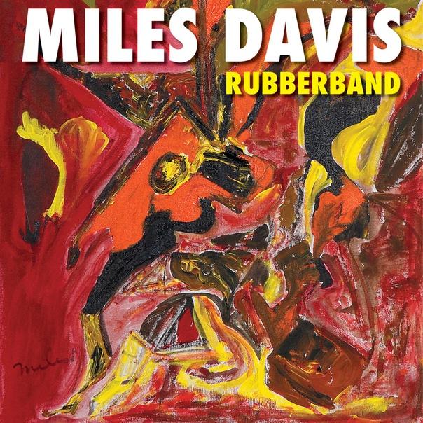 Miles Davis, Rubberband