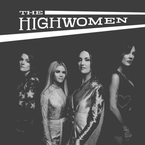The Highwomen, Brandi Carlile, Maren Morris, Amanda Shires, Natalie Hemby
