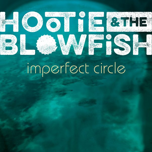 hootie & the blowfish, imperfect circle