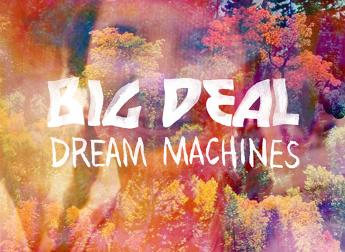"Radio Roman: ""Dream Machines"" - Big Deal"