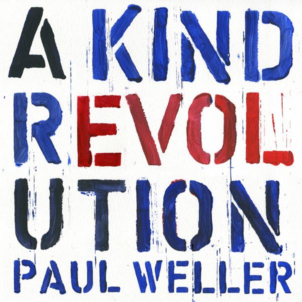 Paul Weller, A Kind Revolution