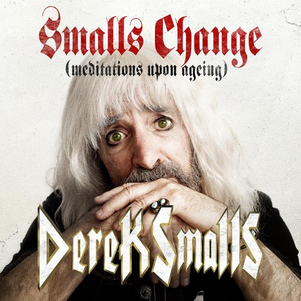 Derek Smalls, Harry Shearer, Smalls Change