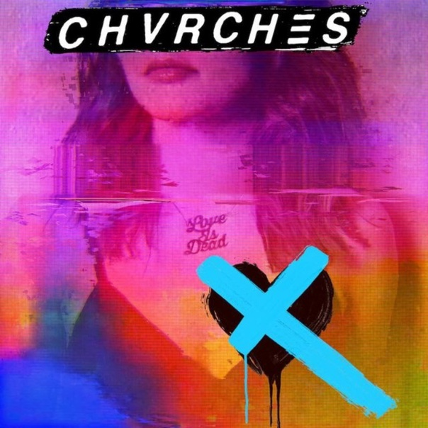 Chvrches, Love Is Dead, Iain Cook, Martin Doherty, Lauren Mayberry