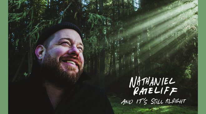 ALBUM REVIEW: Nathaniel Rateliff gets over it on 'And It's Still Alright'