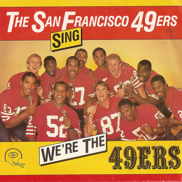 San Francisco 49ers, We're The Forty Niners