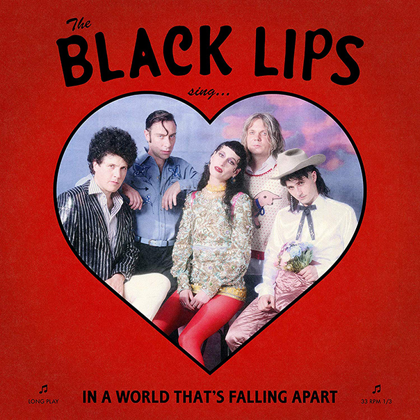 The Black Lips, Sing In A World That's Falling Apart