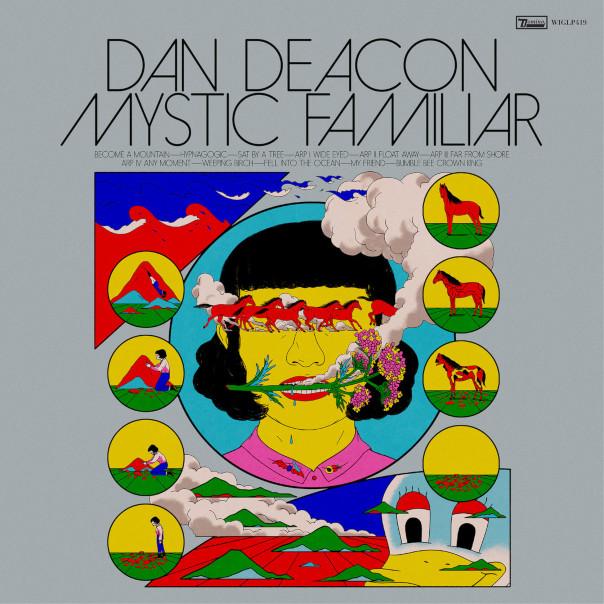 Dan Deacon, Mystic Familiar