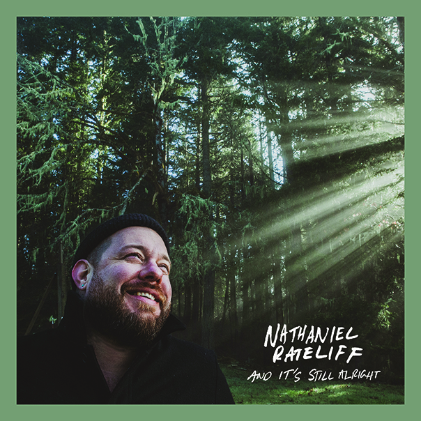 Nathaniel Rateliff, And It's Still Alright
