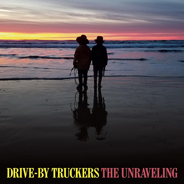 Drive-By Truckers, The Unraveling