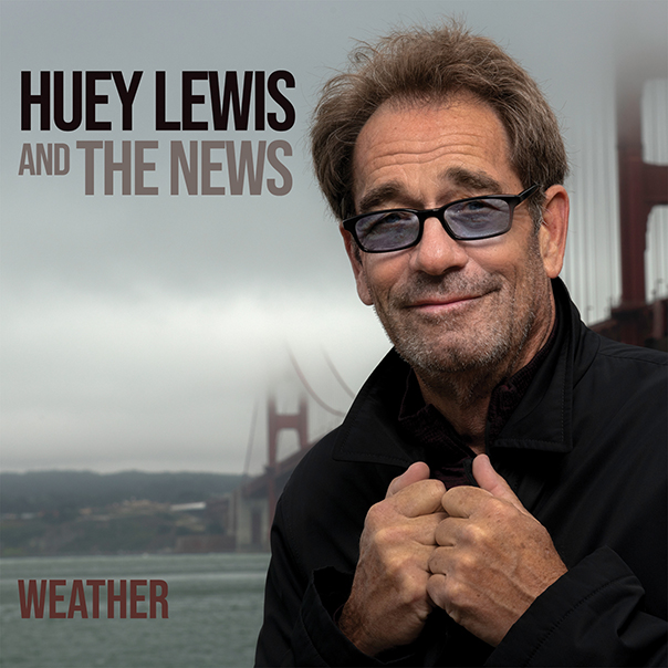 Huey Lewis and The News Weather