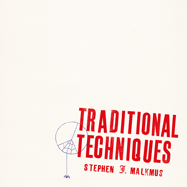 Traditional Techniques, Stephen Malkmus