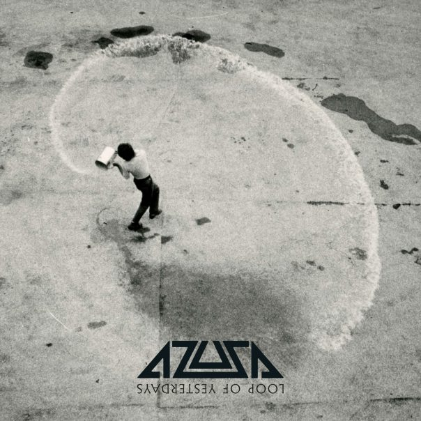 Azusa, Loop of Yesterdays