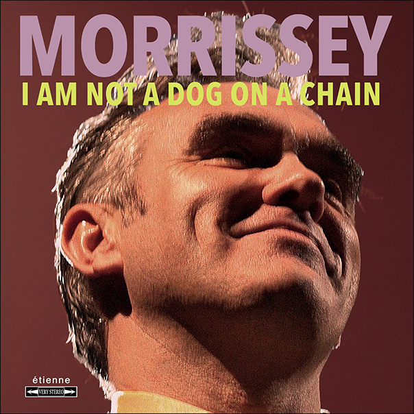 Morrissey, I Am Not A Dog On A Leash