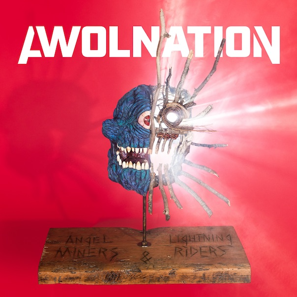 AWOLNATION mines experience on 'Angel Miners and Lightning Riders ...