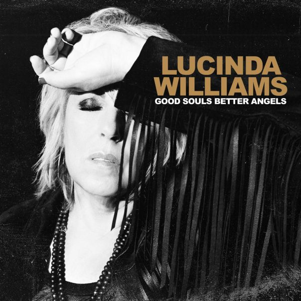 Lucinda Williams, Good Souls Better Angels