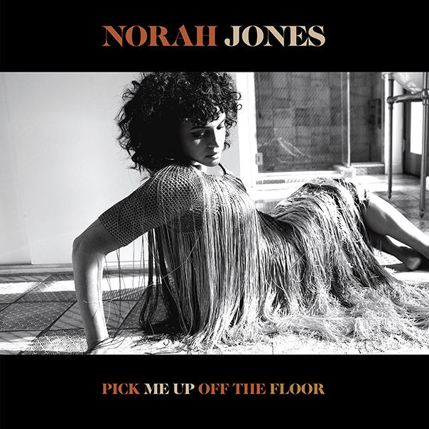 Norah Jones, Pick Me Up Off the Floor