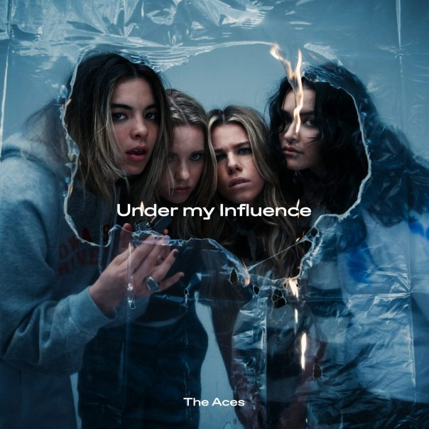 The Aces, Under My Influence