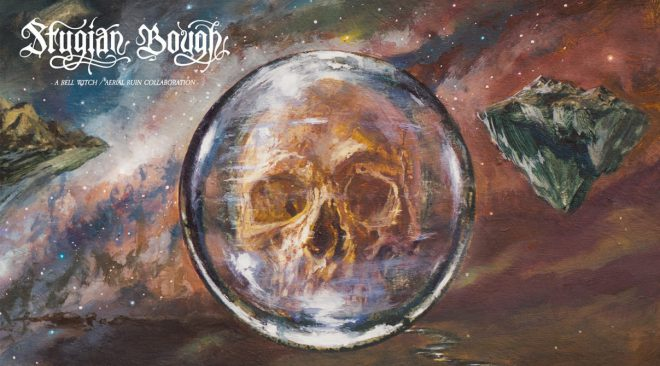 REVIEW: Bell Witch and Aerial Ruin form a folk-doom power trio on 'Stygian Bough Volume 1'