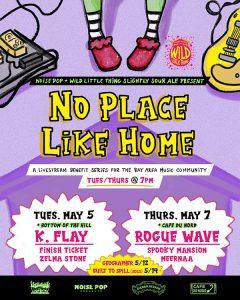 No Place Like Home, Noise Pop