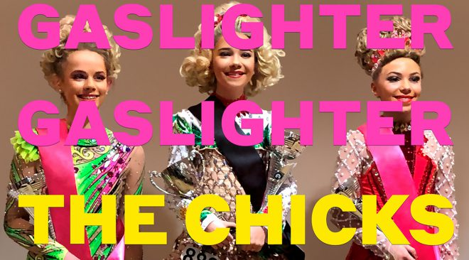 "ALBUM REVIEW: The Chicks pour fuel on the fire with ""Gaslighter"""