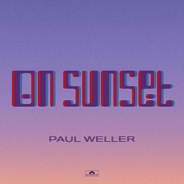Paul Weller On Sunset, Paul Weller