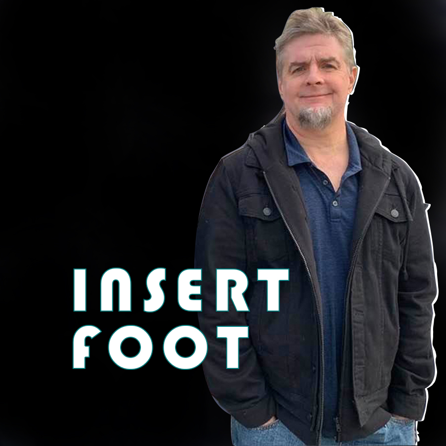 Insert Foot, Tony Hicks, COVID-19