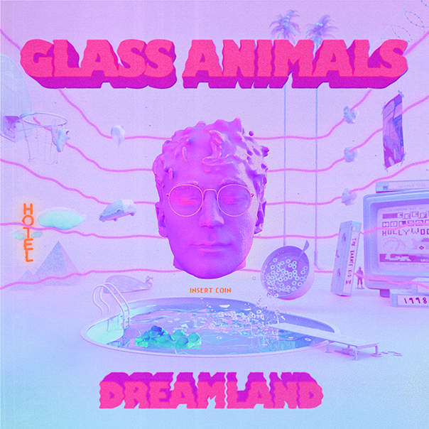Glass Animals Dreamland, Glass Animals