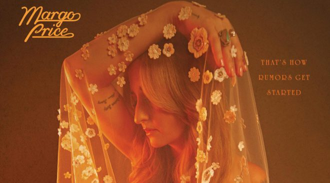 ALBUM REVIEW: Margo Price recaptures country essence on 'That's How Rumors Get Started'
