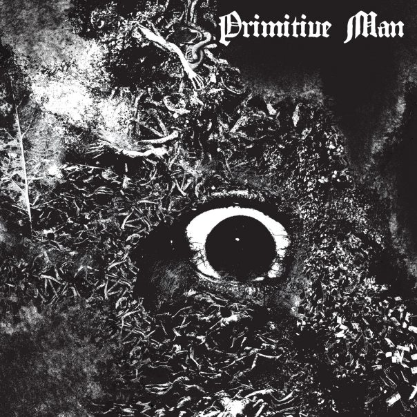 Primitive Man, Immersion