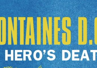ALBUM REVIEW: Fontaines D.C. let the dogs out on 'A Hero's Death'