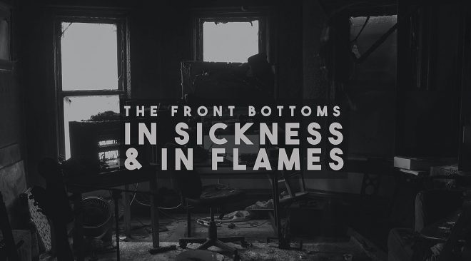 QUICK TAKES: The Front Bottoms go front-heavy on 'In Sickness & In Flames'