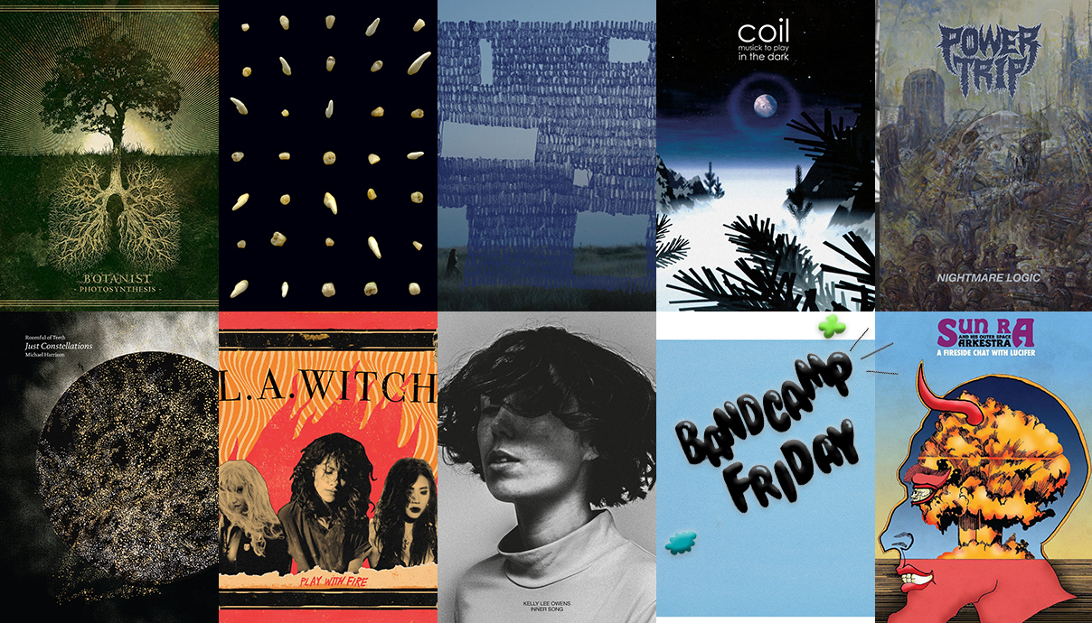 Botanist, Clipping., Hania Rani, Coil, Power Trip, Sun Ra, Hammock, Kelly Lee Owens, L.A. Witch, Roomful of Teeth, Bandcamp Friday