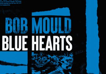 ALBUM REVIEW: Bob Mould's 'Blue Hearts' a worthwhile punk ride for 2020