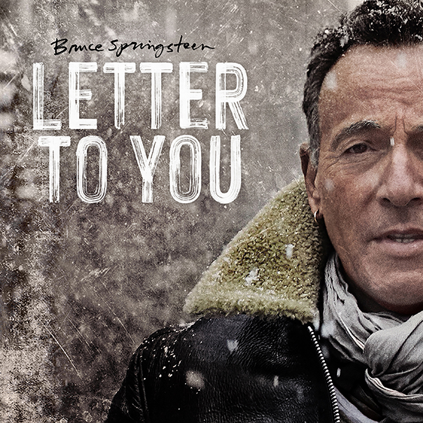 Bruce Springsteen, Letter To You, Springsteen