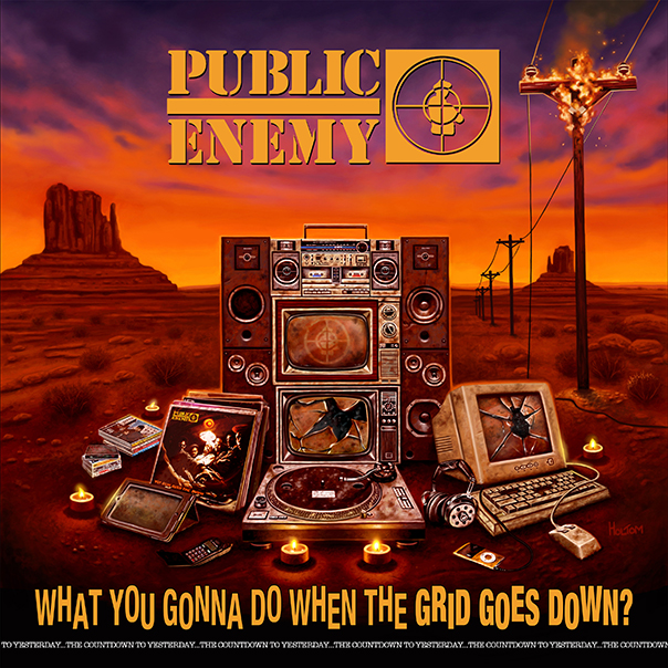 What You Gonna Do When the Grid Goes Down?, Public Enemy, Chuck D, Flava Flav