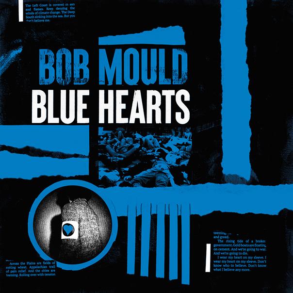 Bob Mould Blue Hearts, Bob Mould