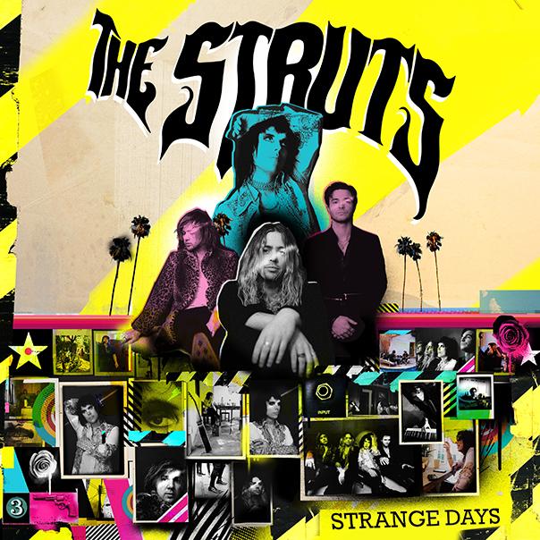 The Struts Strange Days, The Struts