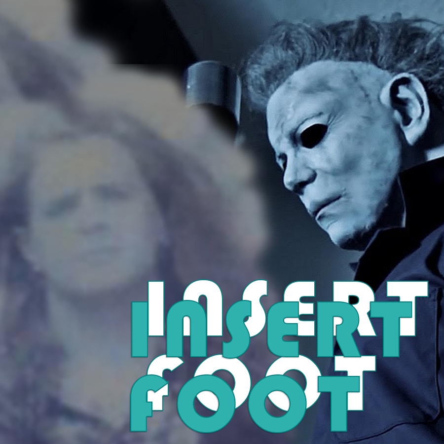 Halloween 2018, Michael Myers, Insert Foot