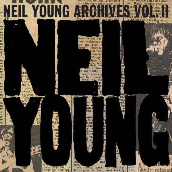 Neil Young, Archives Volume II