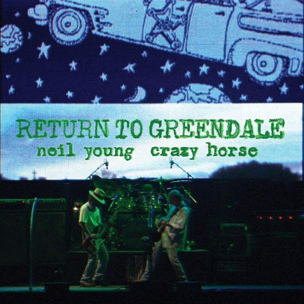 Neil Young, Return To Greendale