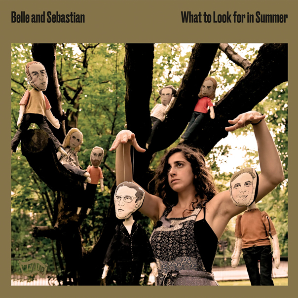 Belle and Sebastian, What to Look or in Summer
